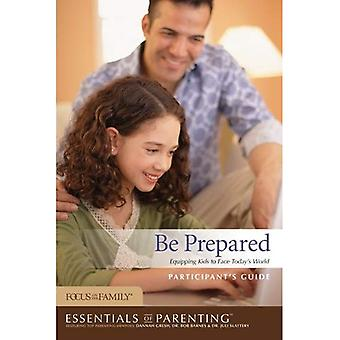 Be Prepared Participant's Guide (Essentials of Parenting)