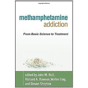 Metamfetamine verslaving: Van fundamentele wetenschap tot behandeling