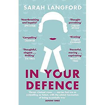 In uw defensie: Verhalen van leven en het recht