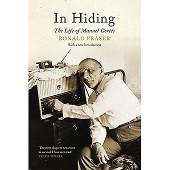 I gömda: Livet av Manuel Cortes