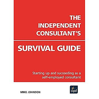The Independent Consultant's Survival Guide
