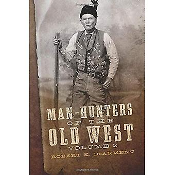 Man-Hunters of the Old West, Volume 2