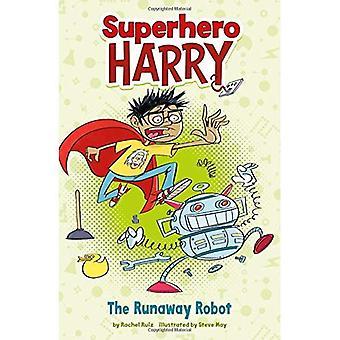 Le Runaway Robot (super héros Harry)