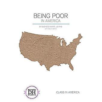 Being Poor in America