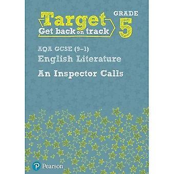 Target Grade 5 An Inspector Calls AQA GCSE (9-1) Eng Lit Workbook (Intervention English)