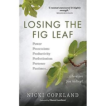 Losing the Fig Leaf: Power, Possessions, Productivity, Perfectionism, Pretence, Pastimes... Where are you hiding?