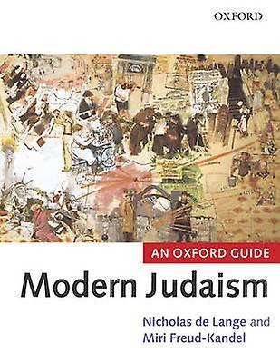 Modern Judaism An Oxford Guide by de Lange & N. R. M.