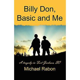 Billy Don Basic et Me Billy Don Basic et moi par RAFALIMANANA & Michael