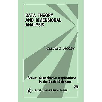 Data Theory and Dimensional Analysis by Jacoby & William G.