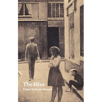 The Hive by Stewart & Susan
