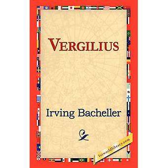 Vergilius by Bacheller & Irving