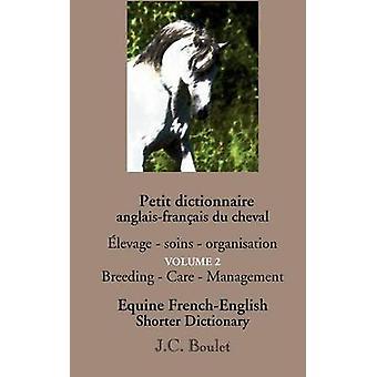 Anglaisfranais Petit dictionnaire du cheval Vol. 2 di JeanClaude & Boulet