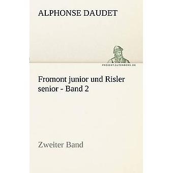 Fromont joven y Risler mayor banda 2 de Daudet y Alphonse