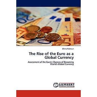 Anledning af euroen som en Global valuta af Rabtsun & Olena