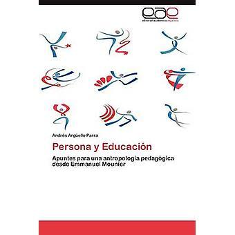 Persona y Educacion by Arg Ello Parra & Andrs