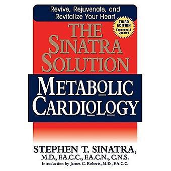 Sinatra Solution: Metabolic Cardiology