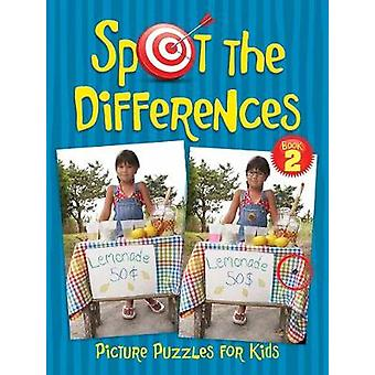 Spot the Differences Picture Puzzles for Kids 2 by Sara Jackson - 978
