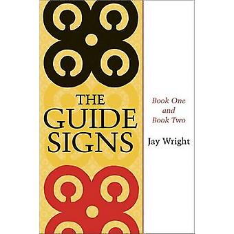 The Guide Signs - Book One and Book Two by Jay Wright - 9780807132654