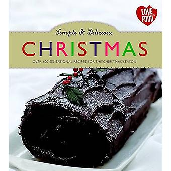 Simple & Delicious Christmas - 9781445482644 Book
