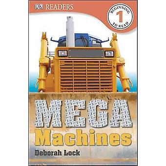 Mega Machines by Deborah Lock - 9781465420015 Book