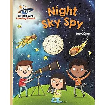 Reading Planet - Night Sky Spy - Gold - Galaxy by Zoe Clarke - 9781471