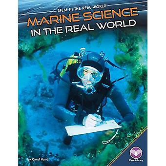 Marine Science in the Real World by Carol Hand - 9781680784800 Book