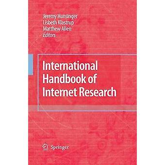 International Handbook of Internet Research by Hunsinger & Jeremy