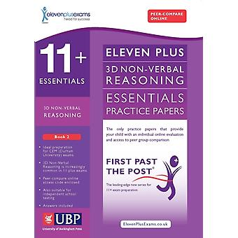 11+ Essentials 3D Non-Verbal Reasoning Practice Papers for CEM: Book 2 (First Past the Post) (Paperback) by Eleven Plus Exams