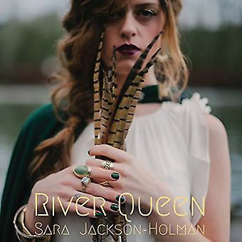 Sara Jackson Holman - floden dronning [CD] USA import