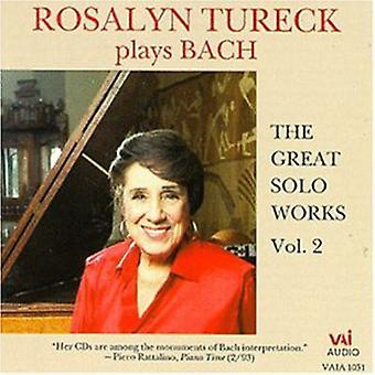 Rosalyn Tureck - Bach: The Great Solo Works, Vol. 2 [CD] USA import