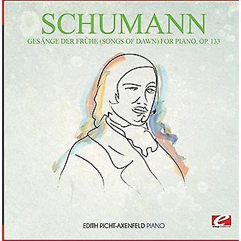 Schumann - Gesange Der Fruhe (sange af Dawn) klaver Op. 133 [CD] USA importerer