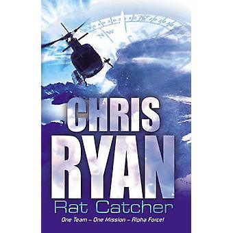 Alpha Force - Rat-catcher - Book 2 by Chris Ryan - 9780099439257 Book