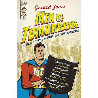 Mężczyzn, jutro - maniaków - gangsterów i narodziny komiksu