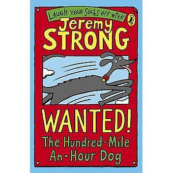 أردت! الكلب مائة ميل-ساعة بقوى جيريمي--9780141324401