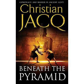 Beneath the Pyramid (New edition) by Christian Jacq - 9780671017989 B