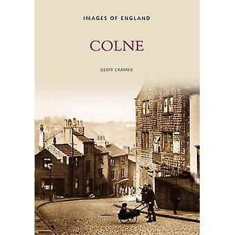 Colne by Geoff Crambie - 9780752420776 Book