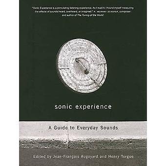 Klangerlebnis - ein Leitfaden für alltägliche Geräusche von Jean-Francois Augoyar