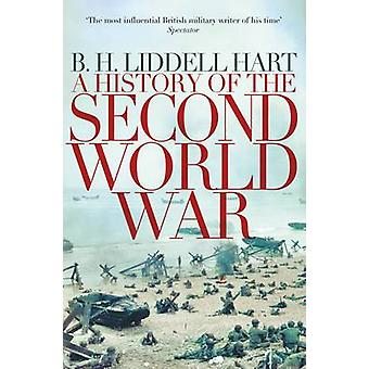 A History of the Second World War (Reprints) by B. H. Liddell Hart -