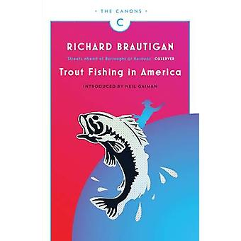 Trout Fishing in America (Main - Canons ed) by Richard Brautigan - Ne