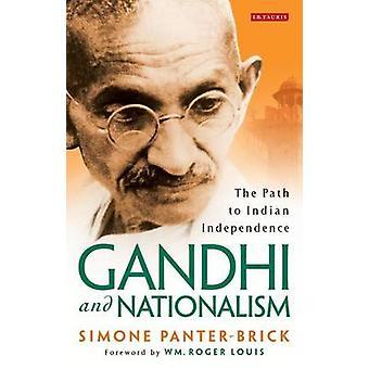 Gandhi und Nationalismus - der Weg zur indischen Unabhängigkeit von Simone Pan