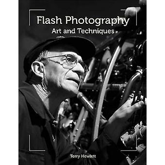 Flash fotografia - arte e tecniche di Terry Hewlett - 978184797766