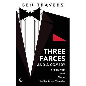 Ben Travers - drei Farcen und eine Komödie von Ben Travers - 9781849434430