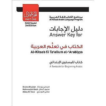 Answer Key for Al-Kitaab fii Tacallum al-cArabiyya - A Textbook for Be