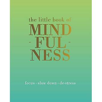 The Little Book of Mindfulness by Tiddy Rowan - 9781849494205 Book