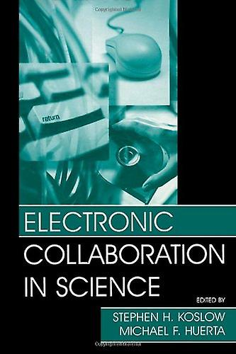 Electronic Collaboration in Science by Electronic Collaboration in Sc
