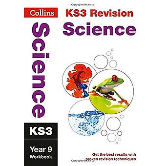 KS3 Science Year 9: Workbook (Collins KS3 Revision and Practice - New 2014 Curriculum) (Collins New Key Stage...