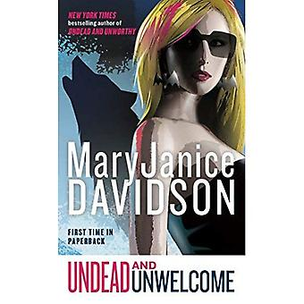 Undead and Unwelcome (Betsy Taylor Series #8)
