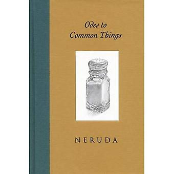 Odes to Common Things