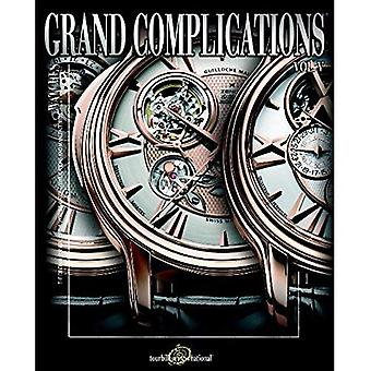 Grand Complications: High Quality Watchmaking v. 5