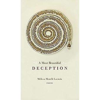 Most Beautiful Deception, A (Robert Kroetsch Series)